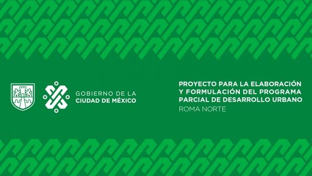 Proyecto para la elaboración y formulación del PPDU Roma Norte