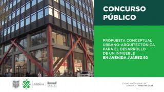 Convoca Seduvi a presentar proyecto urbano arquitectónico para edificio de hasta 27 niveles en Av. Juárez 92